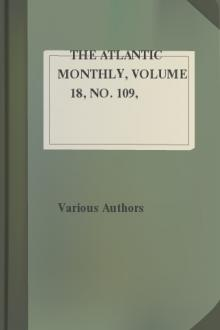 The Atlantic Monthly, Volume 18, No. 109, November, 1866 by Various