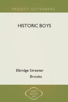 Historic Boys by Elbridge Streeter Brooks