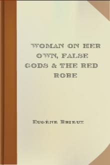 Woman on Her Own, False Gods & The Red Robe