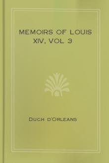 Memoirs of Louis XIV, vol 3 by Duch d'Orleans