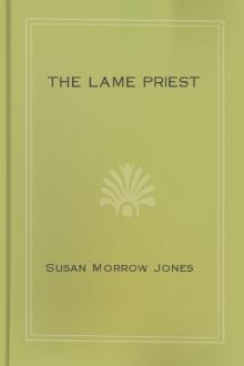The Lame Priest by Susan Morrow Jones