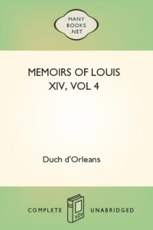 Memoirs of Louis XIV, vol 4 by Duch d'Orleans