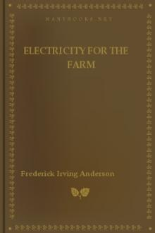 Electricity for the farm by Frederick Irving Anderson