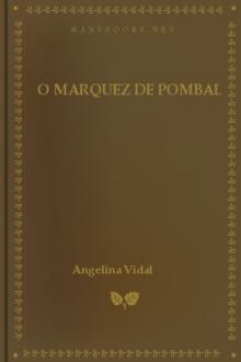 O Marquez de Pombal by Angelina Vidal
