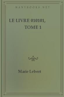 Le Livre 010101, Tome 1