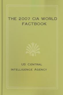 The 2007 CIA World Factbook by United States. Central Intelligence Agency