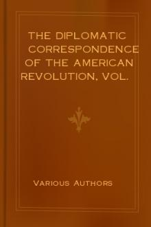 The Diplomatic Correspondence of the American Revolution, Vol. I by Unknown