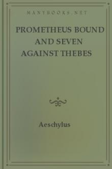 Prometheus Bound and Seven Against Thebes by Aeschylus