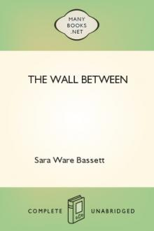The Wall Between by Sara Ware Bassett
