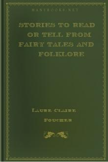 Stories to Read or Tell from Fairy Tales and Folklore by Unknown