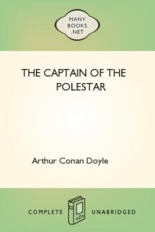 The Captain of the Polestar by Arthur Conan Doyle