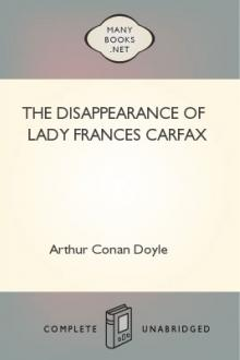 The Disappearance of Lady Frances Carfax by Arthur Conan Doyle