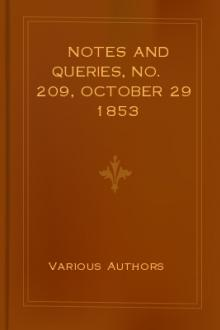 Notes and Queries, No. 209, October 29 1853