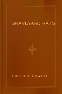 Graveyard Rats by Robert E. Howard