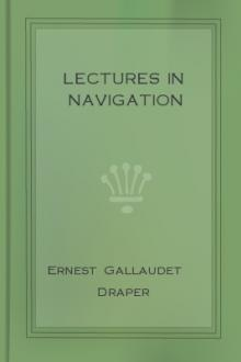 Lectures in Navigation by Ernest Gallaudet Draper