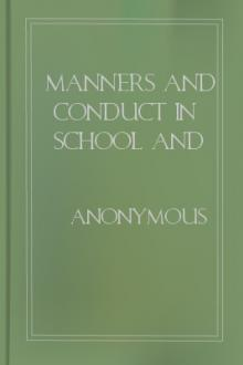 Manners and Conduct in School and Out by Anonymous