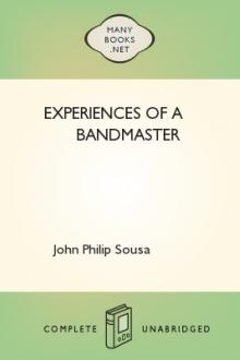 Experiences of a Bandmaster by John Philip Sousa