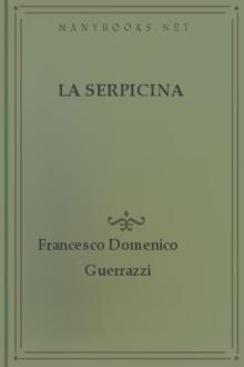 La serpicina by Francesco Domenico Guerrazzi