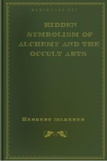 Hidden Symbolism of Alchemy and the Occult Arts by Herbert Silberer