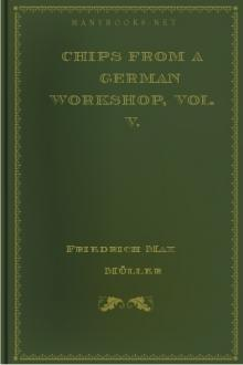 Chips From A German Workshop, Vol. V. by Friedrich Max Müller
