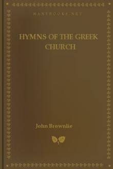 Hymns of the Greek Church by John Brownlie