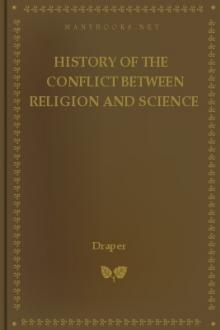 History of the Conflict Between Religion and Science by Draper