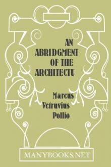 An Abridgment of the Architecture of Vitruvius by Vitruvius Pollio