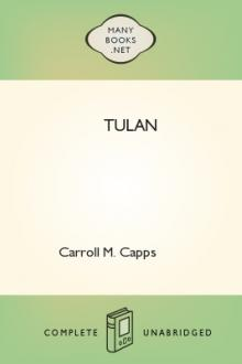 Tulan by Carroll M. Capps