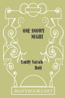 One Snowy Night by Emily Sarah Holt