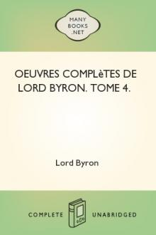 Oeuvres complètes de lord Byron. Tome 4.