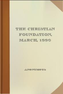 The Christian Foundation, March, 1880