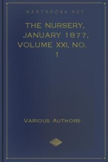 The Nursery, January 1877, Volume XXI, No. 1