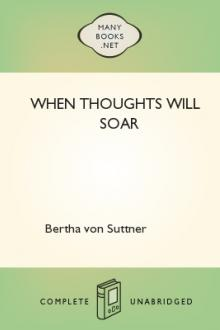 When Thoughts Will Soar by Bertha von Suttner