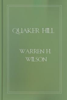Quaker Hill by Warren H. Wilson
