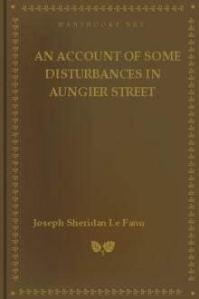 An Account of Some Disturbances in Aungier Street by Joseph Sheridan Le Fanu