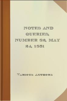 Notes and Queries, Number 82, May 24, 1851