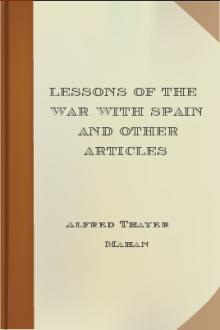 Lessons of the war with Spain and other articles by Alfred Thayer Mahan