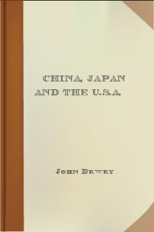 China, Japan and the U.S.A. by John Dewey