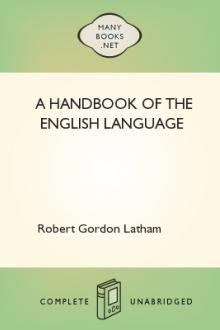 A Handbook of the English Language by Robert Gordon Latham