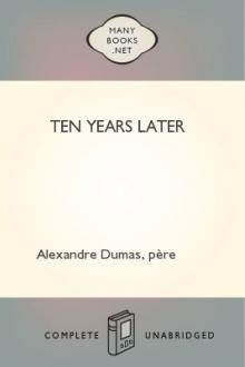 Ten Years Later by père Alexandre Dumas
