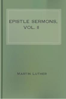 Epistle Sermons, Vol. II by Martin Luther