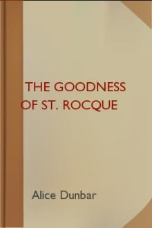 The Goodness of St. Rocque by Alice Dunbar