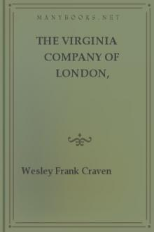The Virginia Company of London, 1606-1624 by Wesley Frank Craven