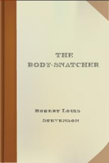 The Body-Snatcher by Robert Louis Stevenson