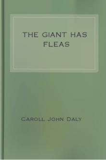 The Giant has Fleas by Caroll John Daly