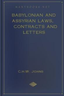 Babylonian and Assyrian Laws, Contracts and Letters by C. H. W. Johns