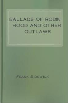 Ballads of Robin Hood and other Outlaws Popular Ballads of the Olden Times - Fourth Series