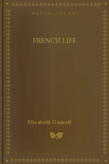 French Life by Elizabeth Gaskell
