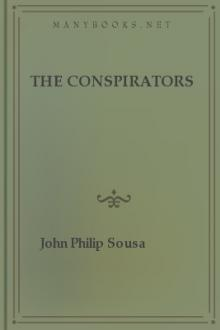 The Conspirators by John Philip Sousa