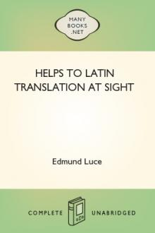 Helps to Latin Translation at Sight by Edmund Luce